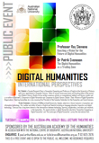 Digital Humanities: International Perspectives, public lecture and workshop sponsored by the Australian Academy of the Humanities, Canberra, 22 March 2011